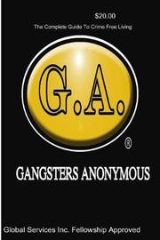 Paperback Version Gangsters Anonymous Manual by G a Global Service Fellowship Approved image
