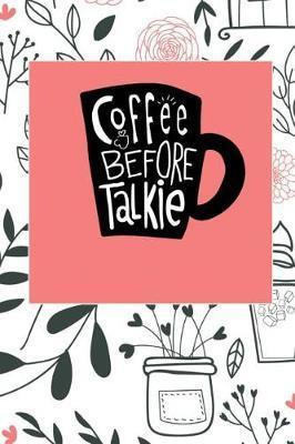 Coffee Before Talkie by Coffee James