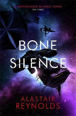 Bone Silence by Alastair Reynolds image