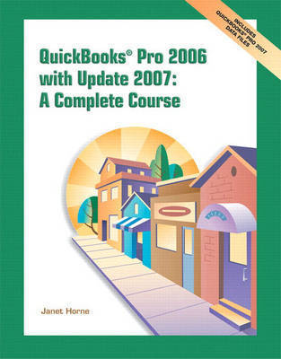 QuickBooks Pro 2006 by Janet Horne