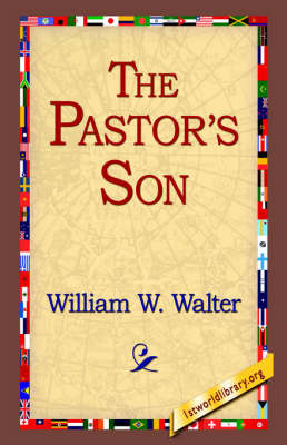 The Pastor's Son by William W Walter