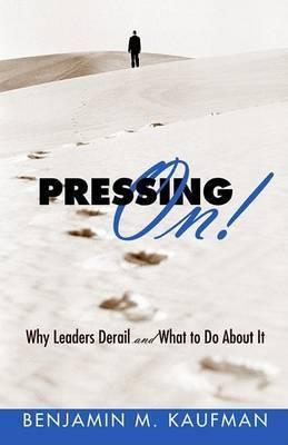 Pressing On! by Benjamin M. Kaufman