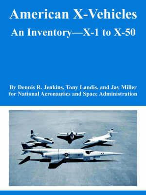 American X-Vehicles by NASA
