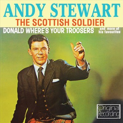 The Scottish Soldier, Donald Where's Your Trousers & More Of His Favourites by Andy Stewart