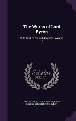 The Works of Lord Byron by Thomas Moore image