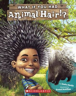 What If You Had Animal Hair? by Sandra Markle image
