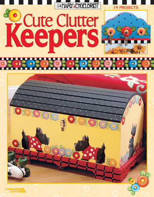 Cute Clutter Keepers by Mary Engelbreit