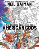 American Gods: the Official Coloring Book by Neil Gaiman