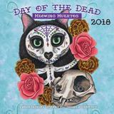 Day of the Dead: Meowing Muertos 2018 Wall Calendar by Editors of Rock Point