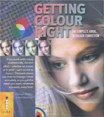 Getting Colour Right: The Complete Guide to Colour Correction by Michael Walker image