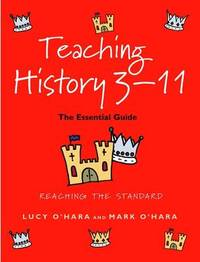 Teaching History 3-11 by Lucy O'Hara image