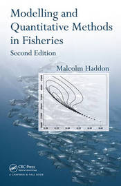Modelling and Quantitative Methods in Fisheries, Second Edition by Malcolm Haddon image