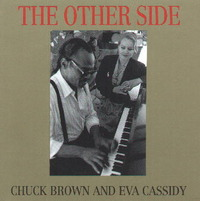 The Other Side by Eva Cassidy and Chuck Brown