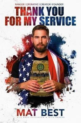 Thank You for My Service by Mat Best