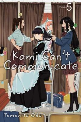 Komi Can't Communicate, Vol. 5 by Tomohito Oda