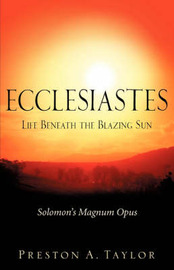 Ecclesiastes by Preston A. Taylor