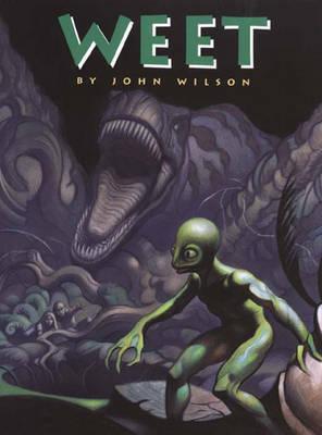 Weet by John Wilson