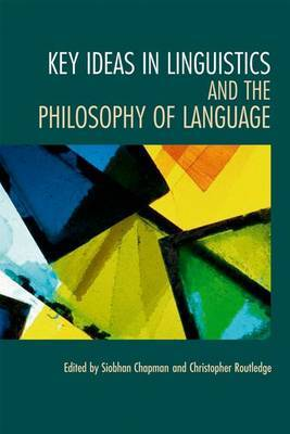 Key Ideas in Linguistics and the Philosophy of Language image