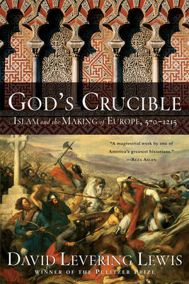 God's Crucible by David Levering Lewis image