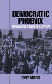 Democratic Phoenix by Pippa Norris