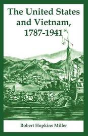 The United States and Vietnam, 1787-1941 by Robert Hopkins Miller image