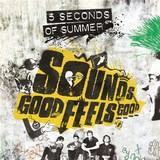 Sounds Good Feels Good (LP) by 5 Seconds Of Summer