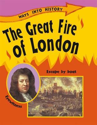 Ways Into History: The Great Fire Of London by Sally Hewitt image