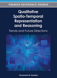 Qualitative Spatio-Temporal Representation and Reasoning