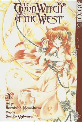 The Good Witch of the West: v. 1 by Haruhiko Momokawa image