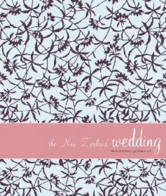 The New Zealand Wedding Planning Journal