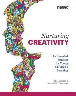 Nurturing Creativity by Rebecca Isbell