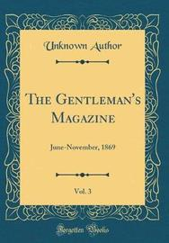 The Gentleman's Magazine, Vol. 3 by Unknown Author image