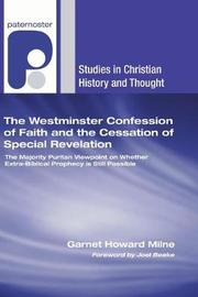 The Westminster Confession of Faith and the Cessation of Special Revelation by Garnet Howard Milne image