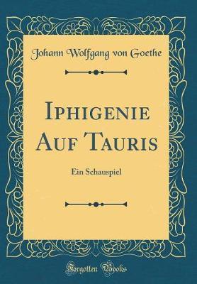 Iphigenie Auf Tauris by Johann Wolfgang von Goethe image