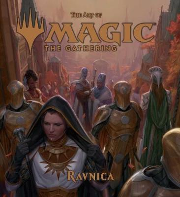 The Art of Magic: The Gathering - Ravnica by James Wyatt