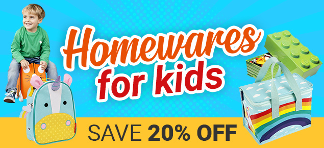 20% off Homewares for Kids!
