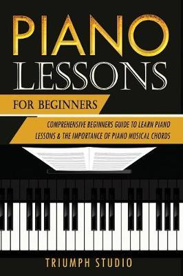 Piano Lessons For Beginners by Triumph Studio