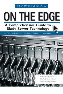 On the Edge: A Comprehensive Guide to Blade Server Technology by Kiran Mani image