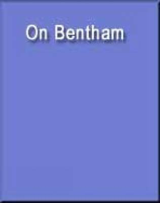 On Bentham by James. E Crimmins