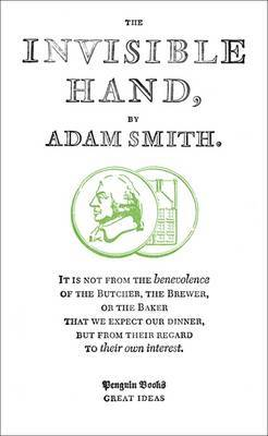 The Invisible Hand by Adam Smith