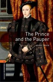 Oxford Bookworms Library: Level 2:: The Prince and the Pauper by Mark Twain )