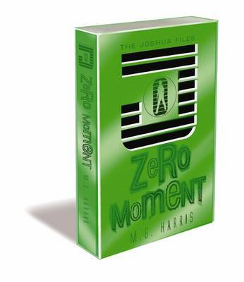 Zero Moment by M G Harris