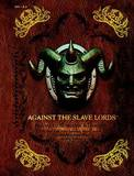 Against the Slave Lords by David Cook