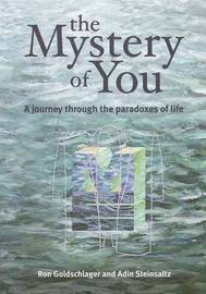 The Mystery of You by Ronald Goldschlager