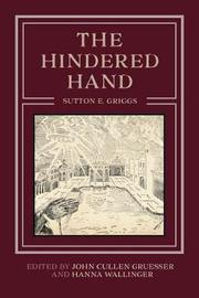 The Hindered Hand by Sutton E Griggs