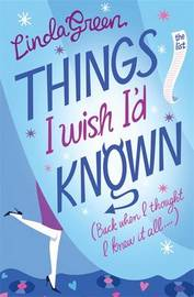 Things I Wish I'd Known by Linda Green image