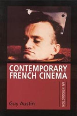 Contemporary French Cinema by Guy Austin image