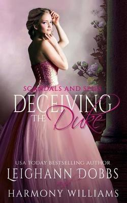 Deceiving the Duke by Leighann Dobbs