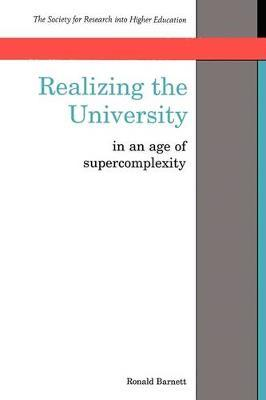 Realizing The University by Ronald Barnett