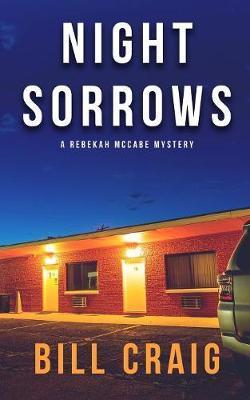 Night Sorrows by Bill Craig